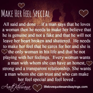 ... if a man says that he loves a woman then he needs to make her believe