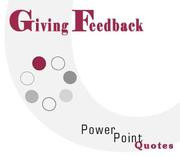 Cover of: Giving Feedback PowerPoint Quotes by Andrew E. Schwartz