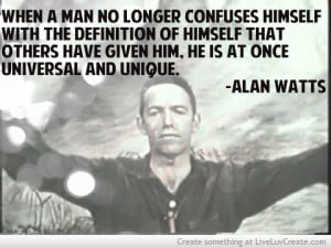 Alan Watts — some quotes that beautifully simplify the seemingly ...