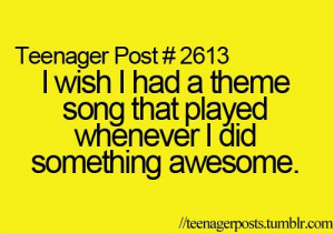 something awesome, song, teenager post, text, wish