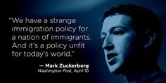 ... immigration reform more immigrants quotes mark zuckerberg immigrants