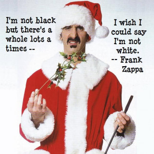 frank+zappa+quotes | Frank Zappa Quote For Megyn Kelly