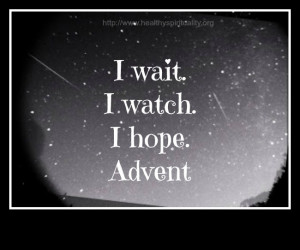 Advent, healthy spirituality, hope, wait #christmas #quote #advent