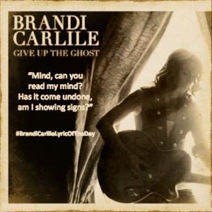 Brandi Carlile #BrandiCarlileLyricOfTheDay