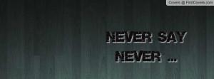 never_say_never-61507.jpg?i