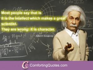 Quote About Great Scientist by Albert Einstein