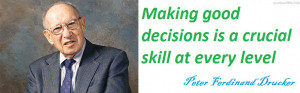 Making-good-decisions-is-a-crucial-skill-at-every-level-Peter ...