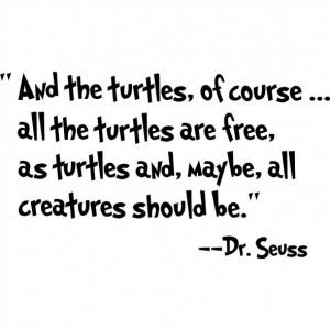 Maybe all creatures should be free