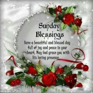 Sunday Blessings..