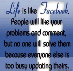 Nice life quotes thoughts facebook problems busy best nice