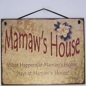 RULE @ MAMAW'S HOUSE