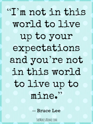 Life Expectations Quotes