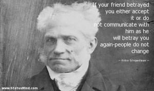 ... -people do not change - Arthur Schopenhauer Quotes - StatusMind.com