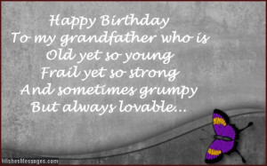 Grandpa Quotes From Granddaughter Happy birthday grandpa.