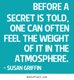 create graphic image quotes about friendship before a secret is told