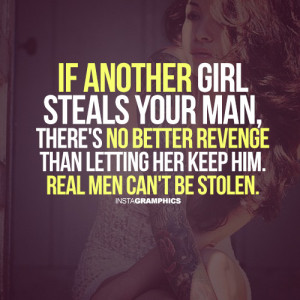 If Another Girl Steals Your Man Advice Picture