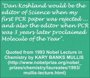 Quote from the 1993 Nobel Prize Lecture in Chemistry by Kary Banks ...