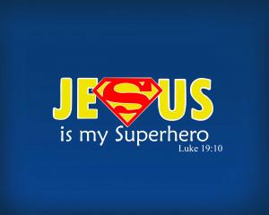 Jesus Is My Superhero by NyandrewB
