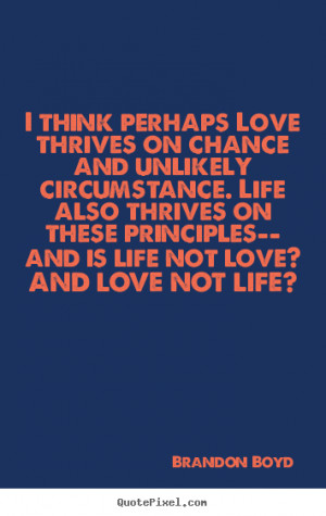 How to design pictures sayings about love - I think perhaps love ...