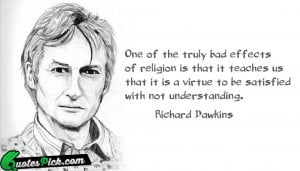 One Of The Truly Bad by richard-dawkins Picture Quotes