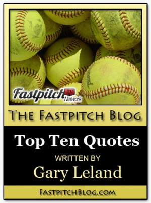 Top Ten Sport Quotes For Fastpitch Softball