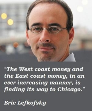 Eric lefkofsky famous quotes 4