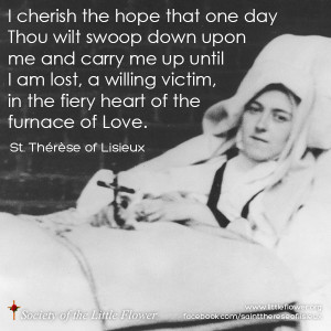 cherish the hope that one day Thou wilt swoop down upon me - St ...