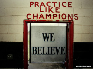 NFL Nike Football Motivational We Believe Practice Like Champions ...