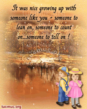 the loss of a sister quotes | ... - brother and sister day | My Quotes ...