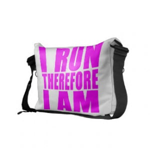 Funny Girl Runners Quotes : I Run Therefore I am Messenger Bag