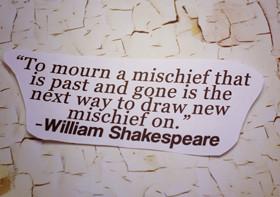 Mischief Quotes & Sayings