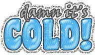 the COLD. Songs about being cold, cold people, even songs by cold ...