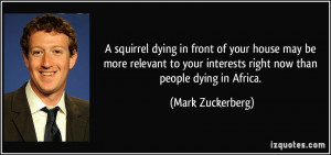 squirrel dying in front of your house may be more relevant to your ...