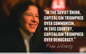 "…"" Fran Lebowitz motivational inspirational love life quotes ..."
