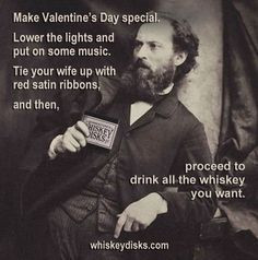 ... day # bourbon # whiskey more valentine s day bourbon whiskey