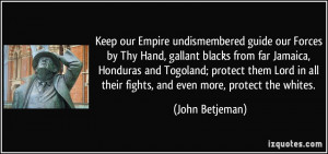 Keep our Empire undismembered guide our Forces by Thy Hand, gallant ...