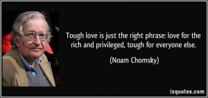 Tough love is just the right phrase: love for the rich and privileged ...