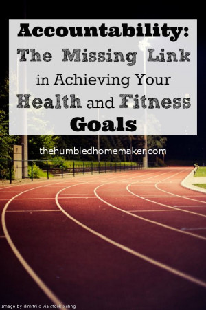 Accountability: The Missing Link in Achieving Your Health and Fitness ...