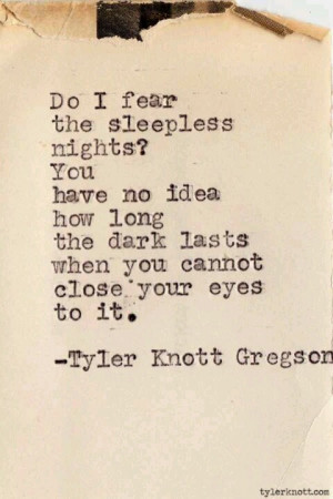 Sleepless nights...I bet he writes at night