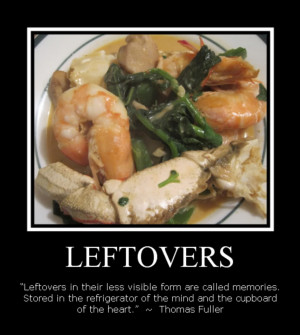 ... | Tuesday, April 12, 2011| Food Quote , leftovers | 1 comments