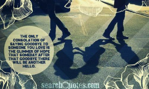 saying goodbye quotes – saying goodbye to someone special [500x301 ...