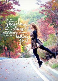 Magic of traveling alone, travel quote, handwritten