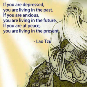 Try to live in the Present