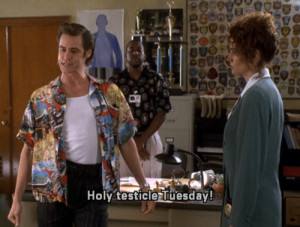 tuesday Ace Ventura testicles