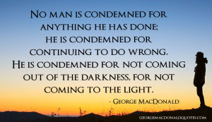 there is another side to the matter: God is light indeed, but there ...