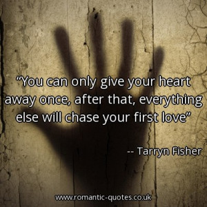 -give-your-heart-away-once-after-that-everything-else-will-chase-your ...
