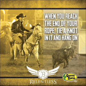 Rodeo Quotes And Sayings Cactus cowboy quote: trevor