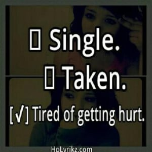 Tired of getting hurt.: Life True, Tired Of Hurt Quotes, Breakup ...