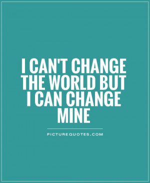 Change Quotes World Quotes Change The World Quotes