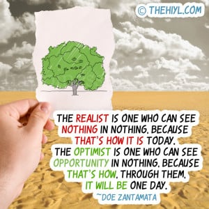 The realist is one who can see